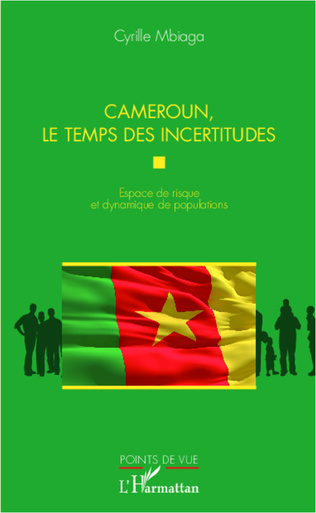 Couverture Cameroun, le temps des incertitudes