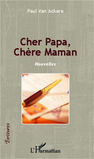 Couverture Cher Papa, Chère Maman