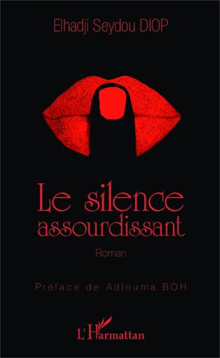 Couverture Le silence assourdissant