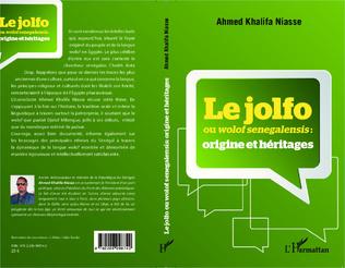 Couverture Le jolfo ou wolof senegalensis :