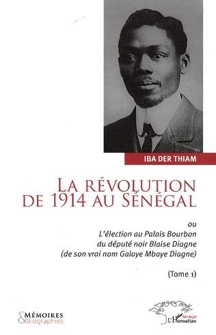 Couverture La révolution de 1914 au Sénégal