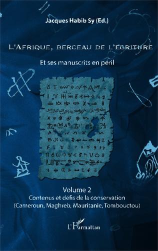 Couverture L'Afrique, berceau de l'écriture volume 2