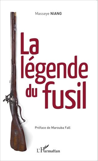 Couverture La légende du fusil