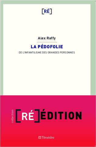 Couverture PEDOFOLIE DE L'INFANTILISME DES GRANDES PERSONNES