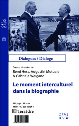 Couverture Le moment interculturel dans la biographie