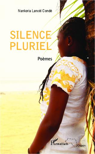 Couverture Silence pluriel (Poèmes)