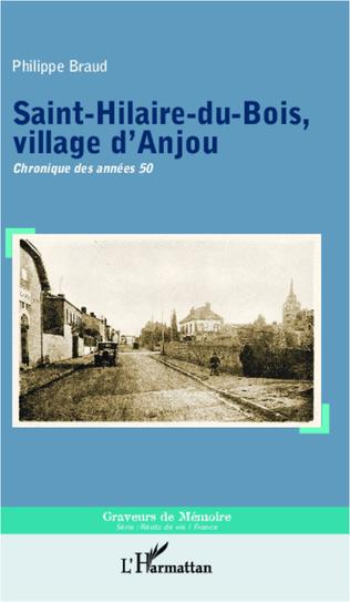 Couverture Saint-Hilaire-du-Bois, village d'Anjou
