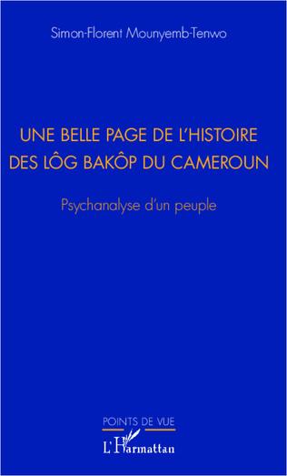 Couverture Une belle page de l'histoire des Lôg Baköp du Cameroun