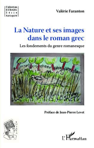 Couverture La Nature et ses images dans le roman grec