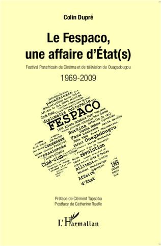 Couverture Le Fespaco, une affaire d'Etat(s)