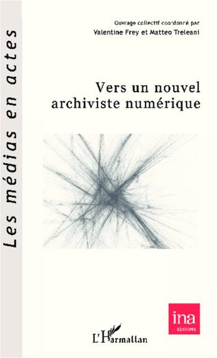 Couverture Vers un nouvel archiviste numérique