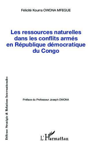 Couverture Les ressources naturelles dans les conflits armés en République démocratique du Congo