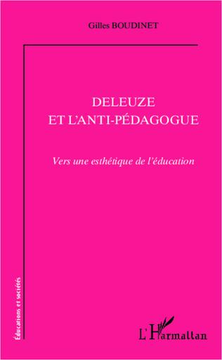 Couverture Deleuze et l'anti-pédagogue