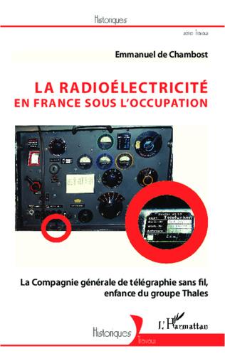 Couverture La radioélectricité en France sous l'Occupation