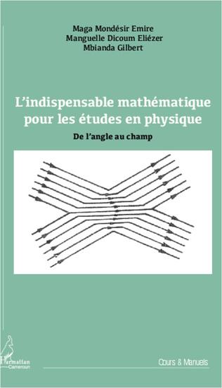 Couverture L'indispensable mathématique pour les études en physique