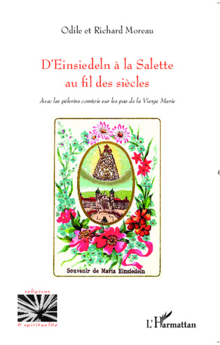 Couverture D'Einsiedeln à la Salette au fil des siècles