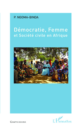 Couverture Démocratie, Femme et Société civile en Afrique