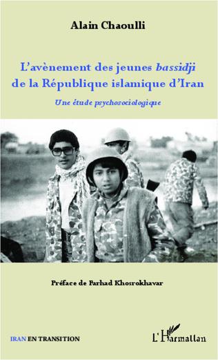 Couverture L'avènement des jeunes bassidji de la République islamique d'Iran