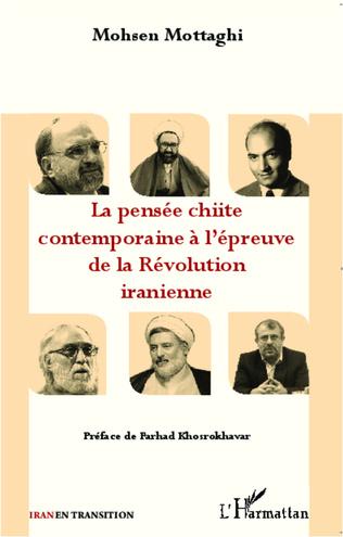 Couverture La pensée chiite contemporaine à l'épreuve de la Révolution iranienne