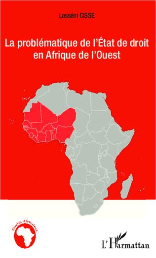 Couverture La problématique de l'État de droit en Afrique de l'Ouest