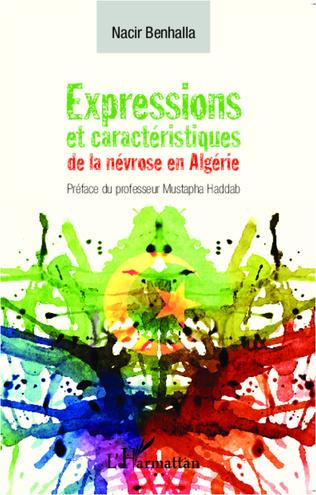 Couverture Expressions et caractéristiques de la névrose en Algérie