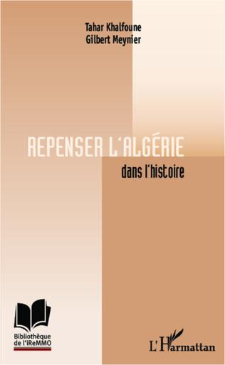 Couverture Repenser l'Algérie dans l'histoire