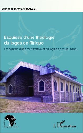 Couverture Esquisse d'une théologie du logos en Afrique