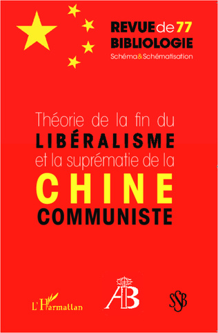 Couverture Théorie de la fin du libéralisme et la suprématie de la Chine communiste