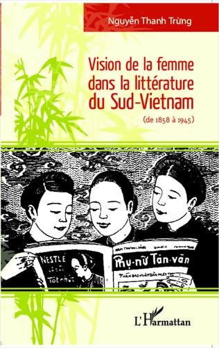 Couverture Vision de la femme dans la littérature du Sud-Vietnam