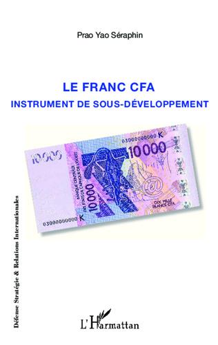 Couverture Le franc CFA instrument du sous-développement