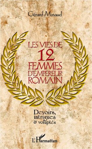 Couverture Les vies de 12 femmes d'empereur romain