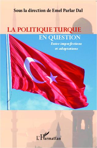 Couverture La politique turque en question