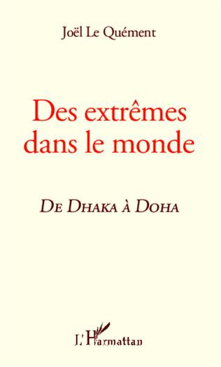 Couverture Des extrêmes dans le monde, de Dhaka à Doha