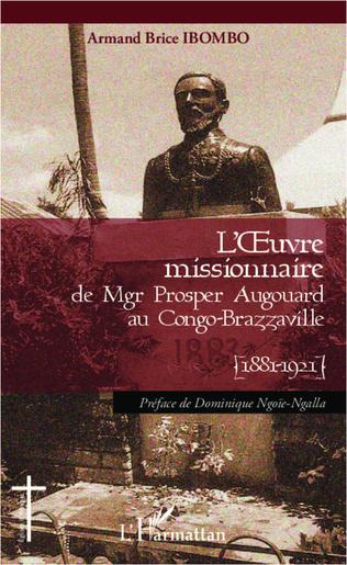 Couverture L'oeuvre missionnaire de Mgr Prosper Augouard au Congo-Brazzaville