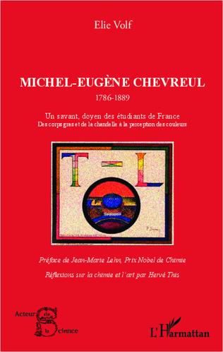 Couverture Michel-Eugène Chevreul 1786-1889