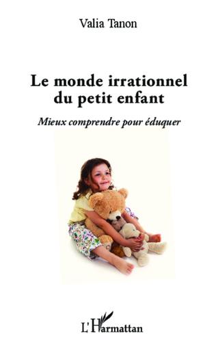 Couverture Monde irrationnel du petit enfant