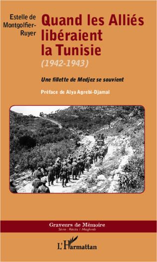 Couverture Quand les Alliés libéraient la Tunisie (1942-1943)