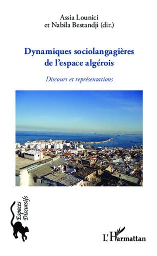Couverture Dynamiques sociolangagières de l'espace algérois