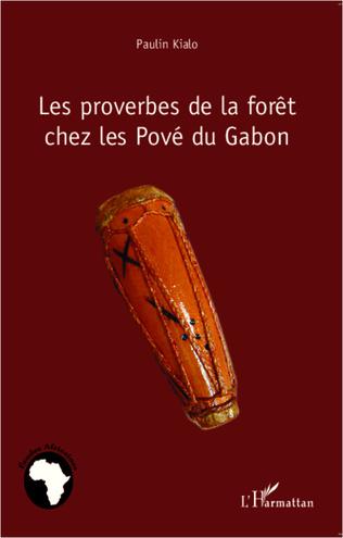 Couverture Les proverbes de la forêt chez les Pové du Gabon