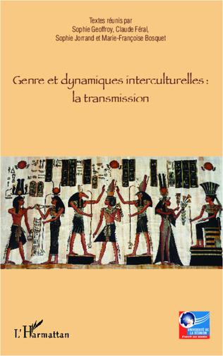 Couverture Genre et dynamiques interculturelles : la transmission