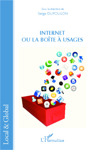 Couverture Internet ou la boîte à usages