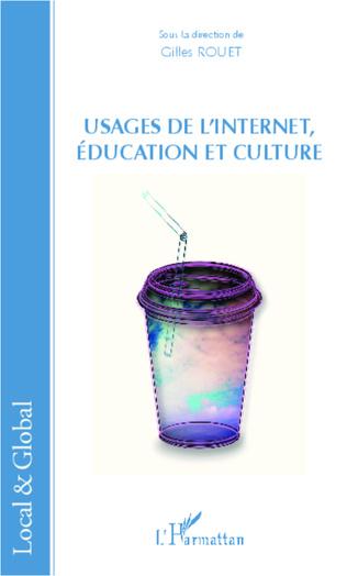Couverture Usages de l'Internet, éducation et culture
