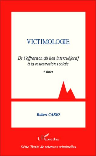 Couverture Victimologie. De l'effraction du lien intersubjectif à la restauration sociale