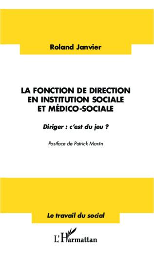 Couverture La fonction de direction en institution sociale et médico-sociale