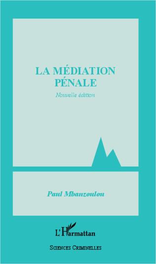 Couverture Médiation pénale (Nouvelle édition)