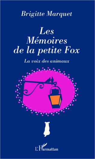 Couverture Les Mémoires de la petite Fox