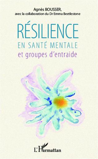 Couverture Résilience en santé mentale et groupes d'entraide