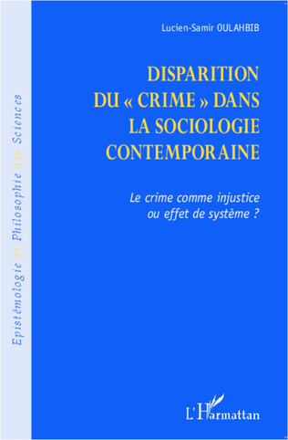 Couverture Disparition du crime dans la sociologie contemporaine