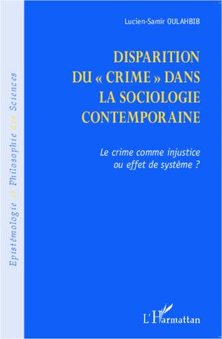 Couverture Disparition du crime dans la sociologie contemporaine
