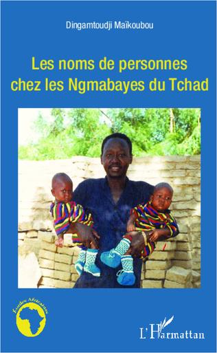 Couverture Les noms de personnes chez les Ngambayes du Tchad